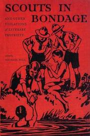 Scouts in Bondage: And Other Violations of Literary Propriety image