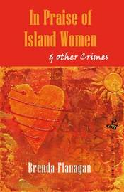 In Praise of Island Women and Other Stories by Brenda Flanagan image