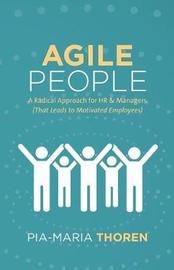 Agile People by Pia-Maria Thoren