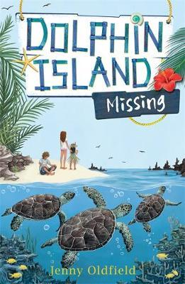 Dolphin Island: Missing by Jenny Oldfield image