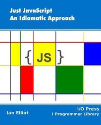 Just JavaScript by Ian Elliot image