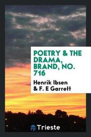 Poetry & the Drama, Brand, No. 716 by Henrik Ibsen