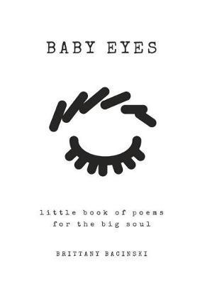 Baby Eyes by Brittany Bacinski image