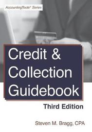 Credit & Collection Guidebook by Steven M. Bragg