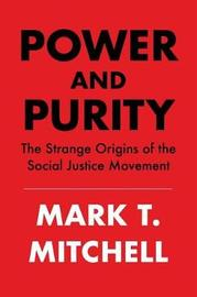 Power and Purity by Mark T. Mitchell