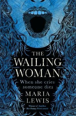 The Wailing Woman by Maria Lewis image