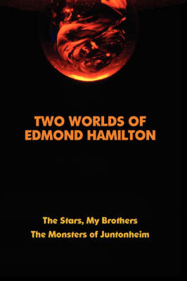 Two Worlds of Edmond Hamilton by Edmond Hamilton image