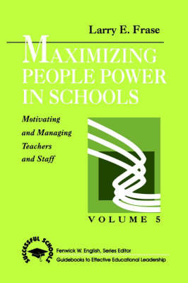 Maximizing People Power in Schools by Larry E. Frase image