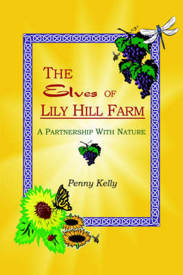 The Elves of Lily Hill Farm by Penny Kelly image