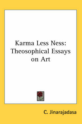 Karma Less Ness: Theosophical Essays on Art by C. Jinarajadasa image