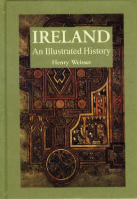 Ireland: An Illustrated History by Henry Weisser image