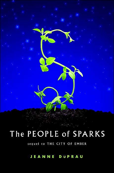 The People of Sparks (Books of Ember #2) by Jeanne DuPrau