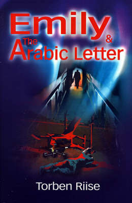 Emily and the Arabic Letter by Torben Riise