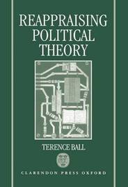 Reappraising Political Theory by Terence Ball image