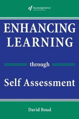 Enhancing Learning Through Self-assessment by David Boud image
