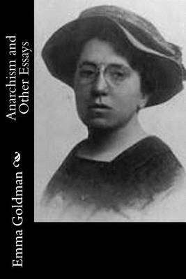 Anarchism and Other Essays by Emma Goldman image