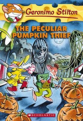 The Peculiar Pumpkin Thief (Geronimo Stilton #42) by Geronimo Stilton