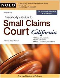 Everybody's Guide to Small Claims Court in California by Ralph Warner, Attorney image