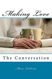 Making Love by Marie Laverite