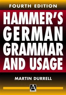 Hammer's German Grammar and Usage by Martin Durrell