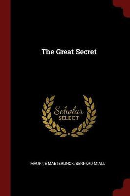 The Great Secret by Maurice Maeterlinck image