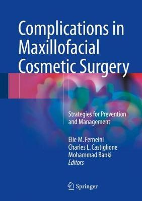 Complications in Maxillofacial Cosmetic Surgery image