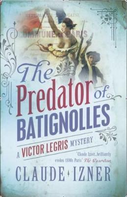 Predator of Batignolles by Claude Izner image
