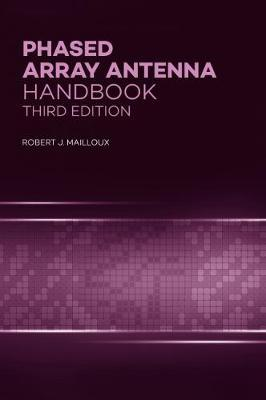 Phased Array Antenna Handbook by Robert J Mailloux image