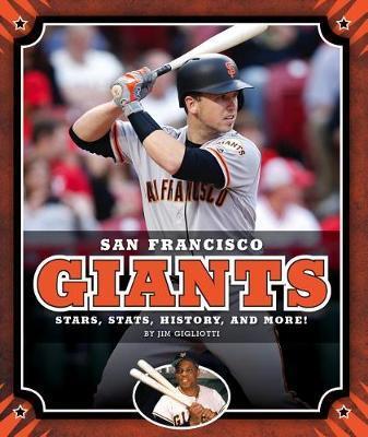 San Francisco Giants by Jim Gigliotti
