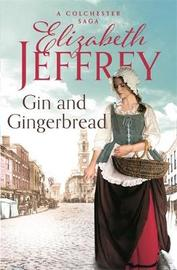 Gin and Gingerbread by Elizabeth Jeffrey