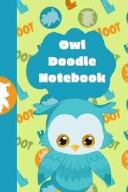 Owl Doodle Notebook by Feathers Publishing