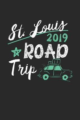 St. Louis Road Trip 2019 by Maximus Designs