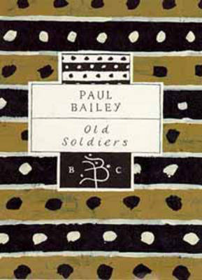 Old Soldiers by Paul Bailey image