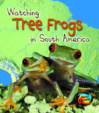 Watching Tree Frogs in South America by Elizabeth Miles image