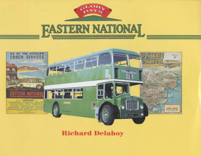 Eastern National by Richard Delahoy
