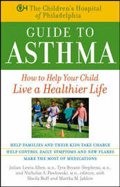 The Children's Hospital of Philadelphia Guide to Asthma by Children's Hospital Of Philadelphia image