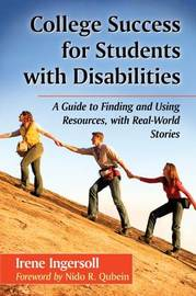 College Success for Students with Disabilities by Irene Ingersoll