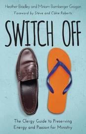 Switch Off by Heather Bradley Enterprises LLC