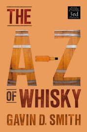 A-Z of Whisky by Gavin D. Smith