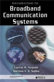 Introduction to Broadband Communication Systems by Cajetan M. Akujuobi image