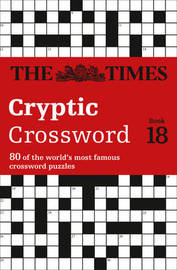 The Times Cryptic Crossword Book 18 by Richard Browne
