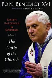 Joseph Ratzinger in Communio: v. 1 by . Benedict