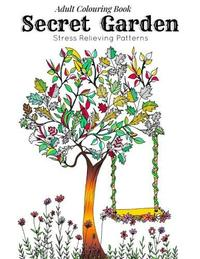 Adult Coloring Book: Secret Garden: Relaxation Templates for Meditation and Calming(adult Colouring Books, Adult Colouring Book for Ladies, Adult Coloring Pages) by Link Coloring