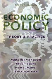Economic Policy: Theory and Practice by Agnes Benassy-Quere