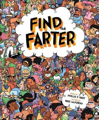 Find the Farter by Phyllis F. Hart
