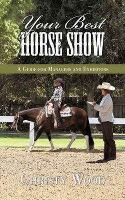 Your Best Horse Show by Christy Wood