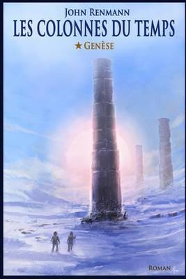 Les Colonnes Du Temps by M John Renmann Sr
