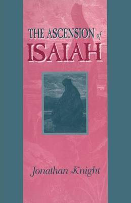 The Ascension of Isaiah by Jonathan Knight