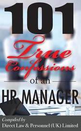 101 True Confessions of an HR Manager by Human Resources Limited