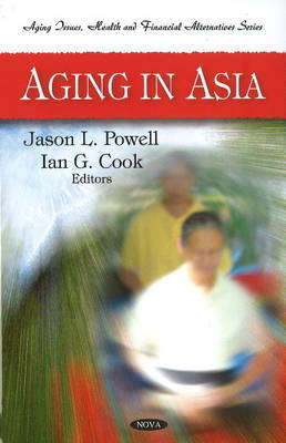 Aging in Asia by Jason L. Powell image